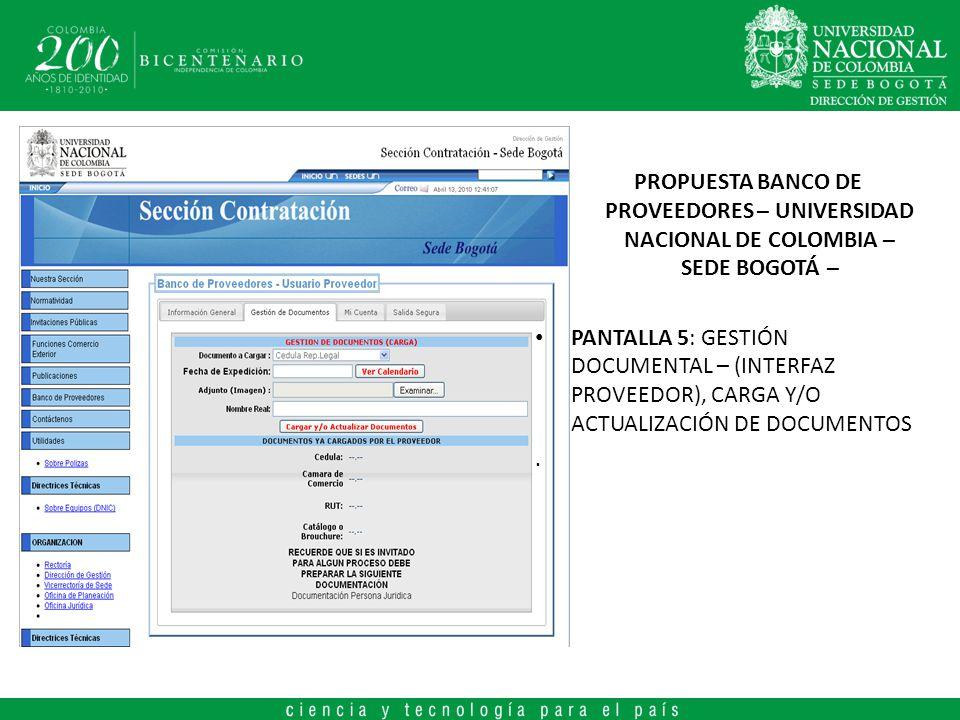 PROPUESTA BANCO DE PROVEEDORES – UNIVERSIDAD NACIONAL DE COLOMBIA – SEDE BOGOTÁ – PANTALLA 5: GESTIÓN DOCUMENTAL – (INTERFAZ PROVEEDOR), CARGA Y/O ACT