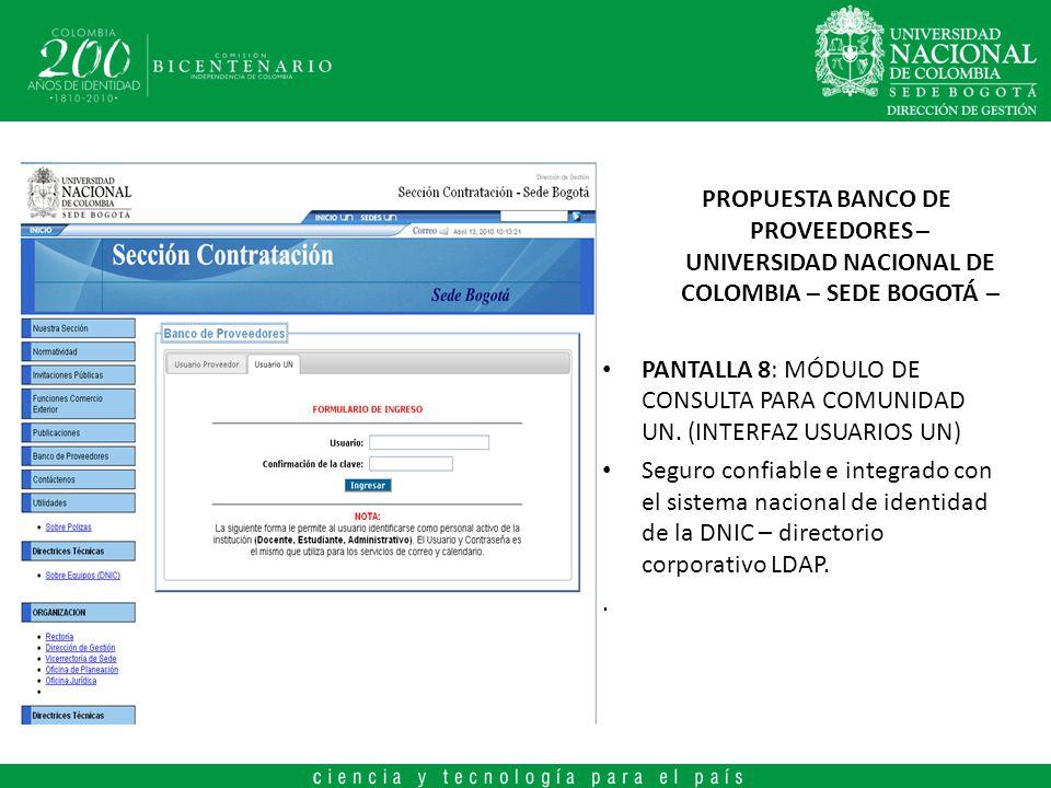 PROPUESTA BANCO DE PROVEEDORES – UNIVERSIDAD NACIONAL DE COLOMBIA – SEDE BOGOTÁ – PANTALLA 8: MÓDULO DE CONSULTA PARA COMUNIDAD UN. (INTERFAZ USUARIOS