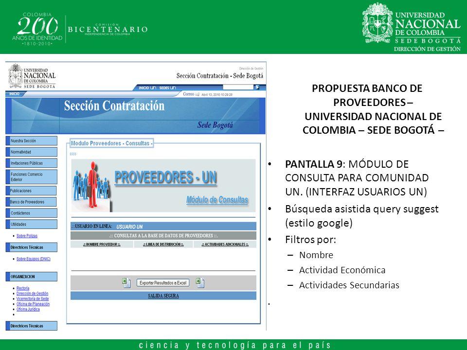PROPUESTA BANCO DE PROVEEDORES – UNIVERSIDAD NACIONAL DE COLOMBIA – SEDE BOGOTÁ – PANTALLA 9: MÓDULO DE CONSULTA PARA COMUNIDAD UN. (INTERFAZ USUARIOS
