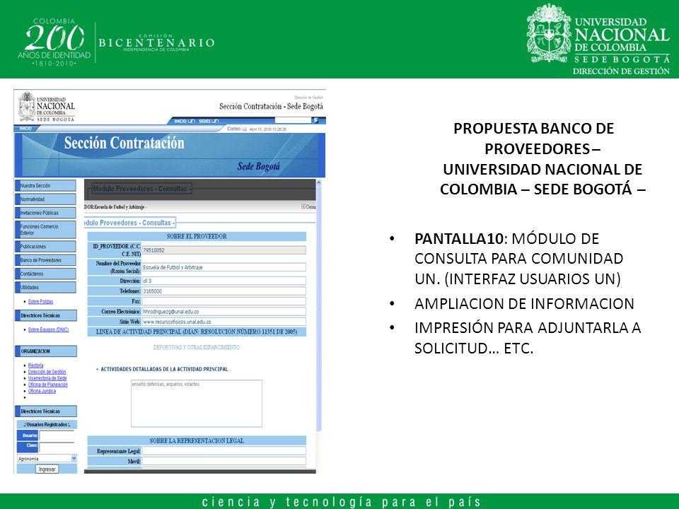 PROPUESTA BANCO DE PROVEEDORES – UNIVERSIDAD NACIONAL DE COLOMBIA – SEDE BOGOTÁ – PANTALLA10: MÓDULO DE CONSULTA PARA COMUNIDAD UN. (INTERFAZ USUARIOS