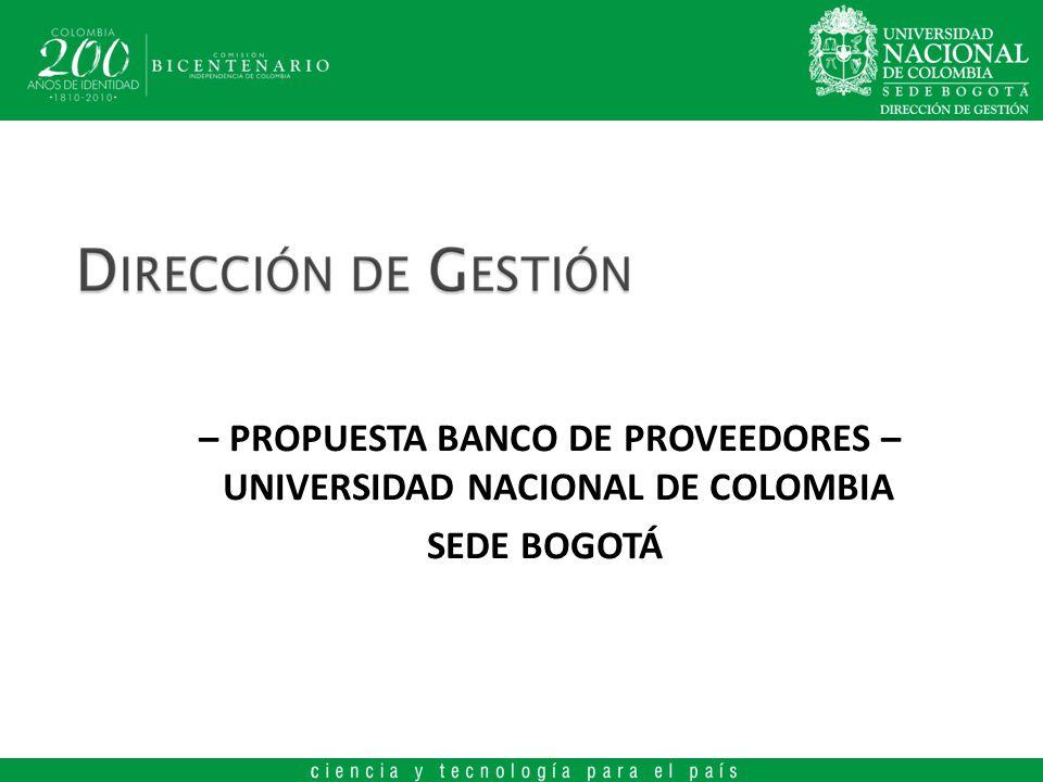 PROPUESTA BANCO DE PROVEEDORES – UNIVERSIDAD NACIONAL DE COLOMBIA – SEDE BOGOTÁ – PANTALLA 5: GESTIÓN DOCUMENTAL – (INTERFAZ PROVEEDOR), CARGA Y/O ACTUALIZACIÓN DE DOCUMENTOS.