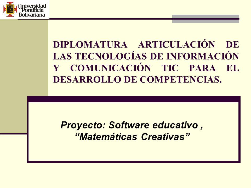 DIPLOMATURA ARTICULACIÓN DE LAS TECNOLOGÍAS DE INFORMACIÓN Y COMUNICACIÓN TIC PARA EL DESARROLLO DE COMPETENCIAS.