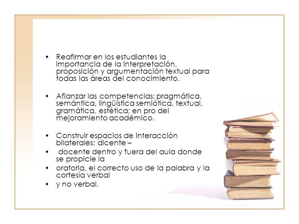 *Elevar los niveles de pensamiento como la resolución de problemas, crítica y análisis, toma de decisiones y comprensión del lenguaje.