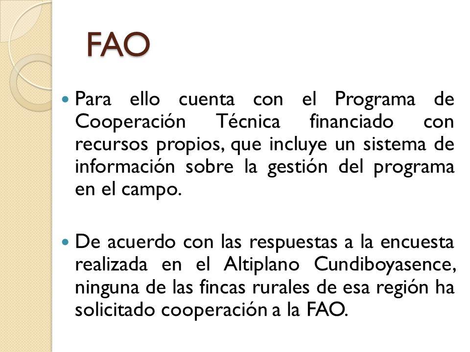 Para ello cuenta con el Programa de Cooperación Técnica financiado con recursos propios, que incluye un sistema de información sobre la gestión del pr