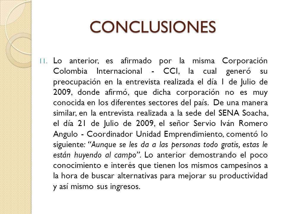 11. Lo anterior, es afirmado por la misma Corporación Colombia Internacional - CCI, la cual generó su preocupación en la entrevista realizada el día 1