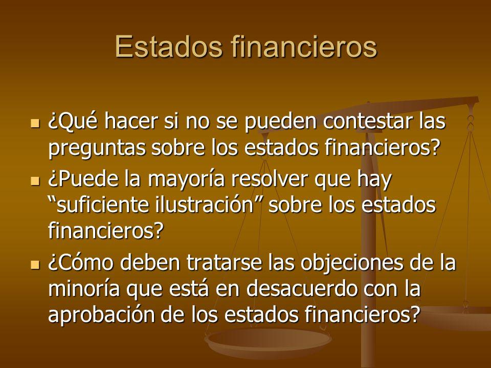 Estados financieros ¿Qué hacer si no se pueden contestar las preguntas sobre los estados financieros? ¿Qué hacer si no se pueden contestar las pregunt