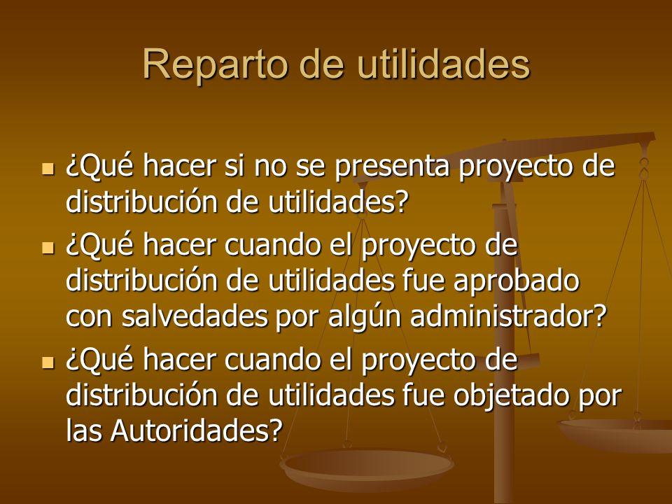 Reparto de utilidades ¿Qué hacer si no se presenta proyecto de distribución de utilidades? ¿Qué hacer si no se presenta proyecto de distribución de ut