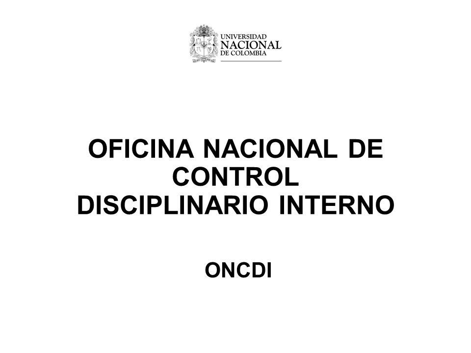 OFICINA NACIONAL DE CONTROL DISCIPLINARIO INTERNO ONCDI