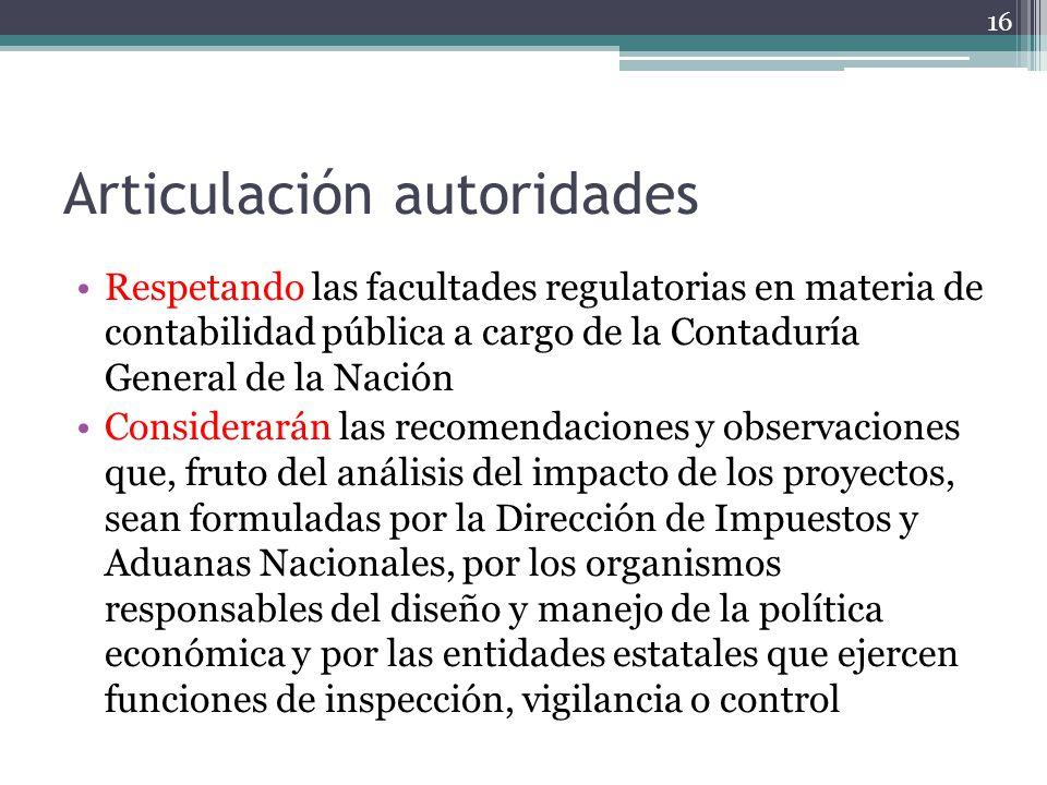 Articulación autoridades Respetando las facultades regulatorias en materia de contabilidad pública a cargo de la Contaduría General de la Nación Consi