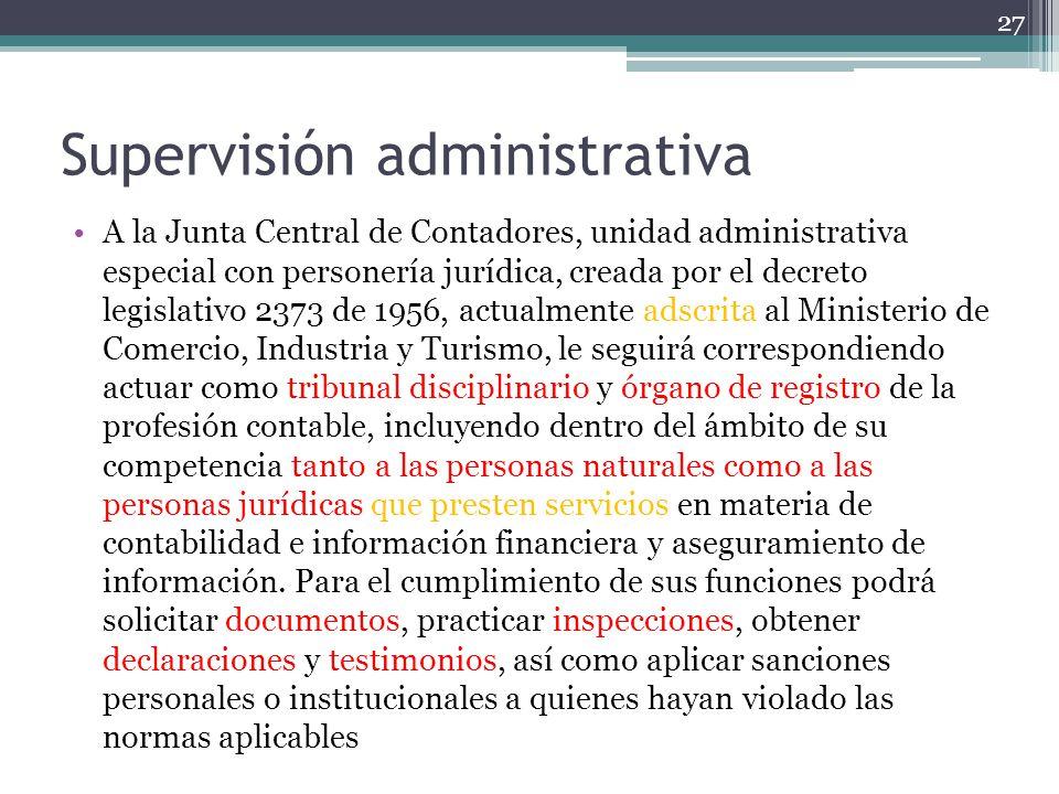 Supervisión administrativa A la Junta Central de Contadores, unidad administrativa especial con personería jurídica, creada por el decreto legislativo