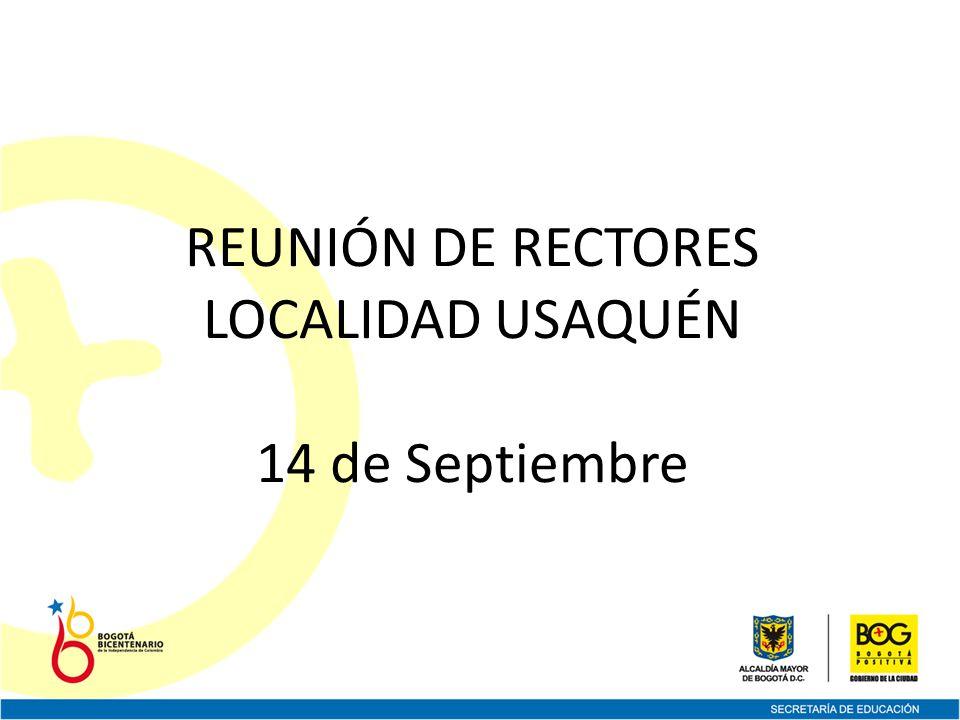 REUNIÓN DE RECTORES LOCALIDAD USAQUÉN 14 de Septiembre