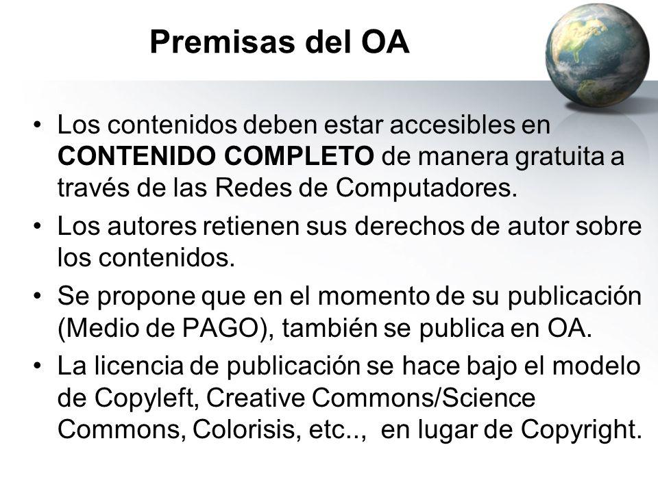 Premisas del OA Los contenidos deben estar accesibles en CONTENIDO COMPLETO de manera gratuita a través de las Redes de Computadores. Los autores reti