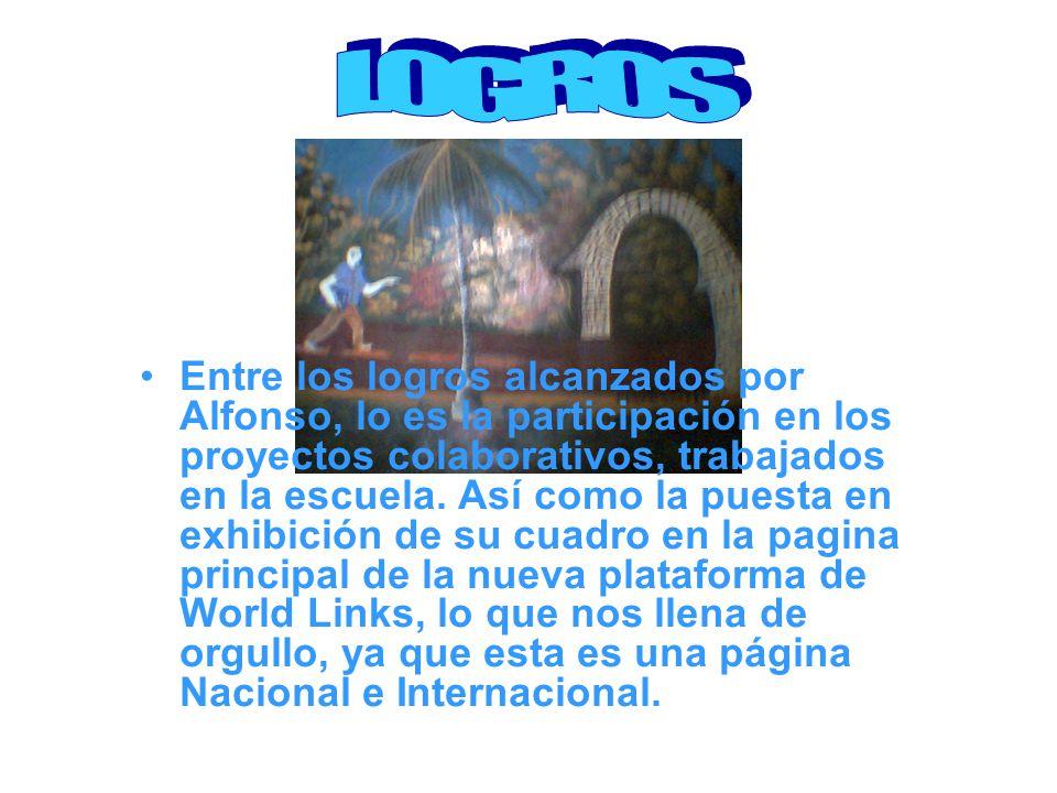 Entre los logros alcanzados por Alfonso, lo es la participación en los proyectos colaborativos, trabajados en la escuela.