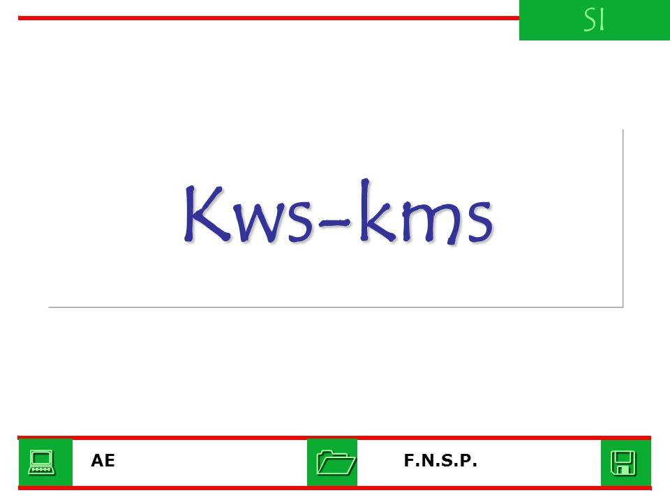 Kws-kms SI F.N.S.P.AE