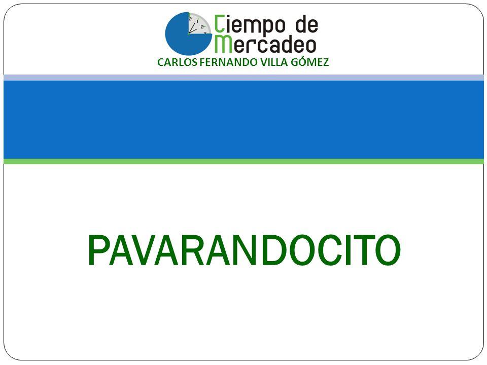 PAVARANDOCITO CARLOS FERNANDO VILLA GÓMEZ