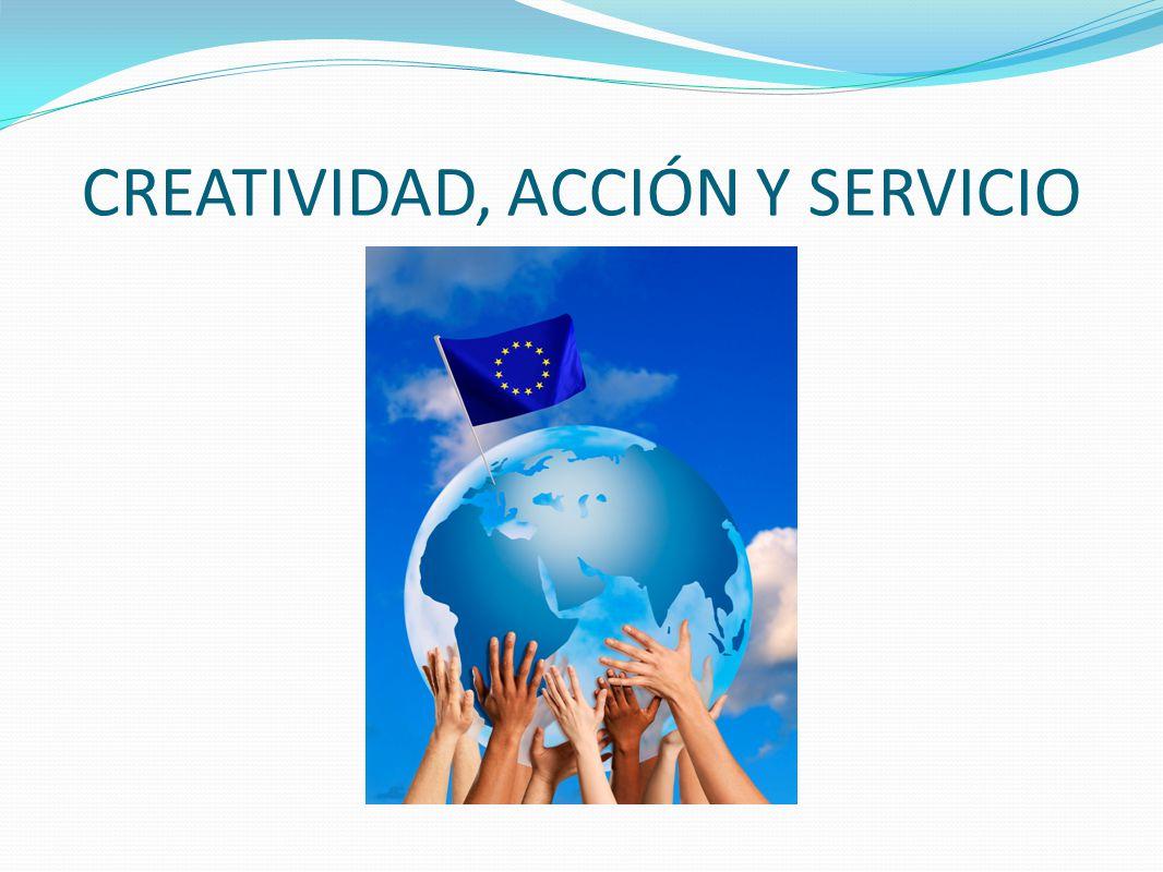 CREATIVIDAD, ACCIÓN Y SERVICIO