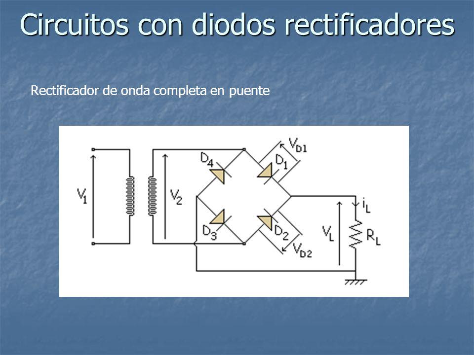 Circuitos con diodos rectificadores Rectificador de onda completa en puente