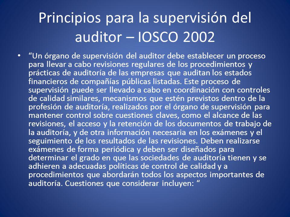 Principios para la supervisión del auditor – IOSCO 2002 a.