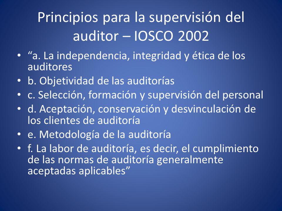 Principios para la supervisión del auditor – IOSCO 2002 g.