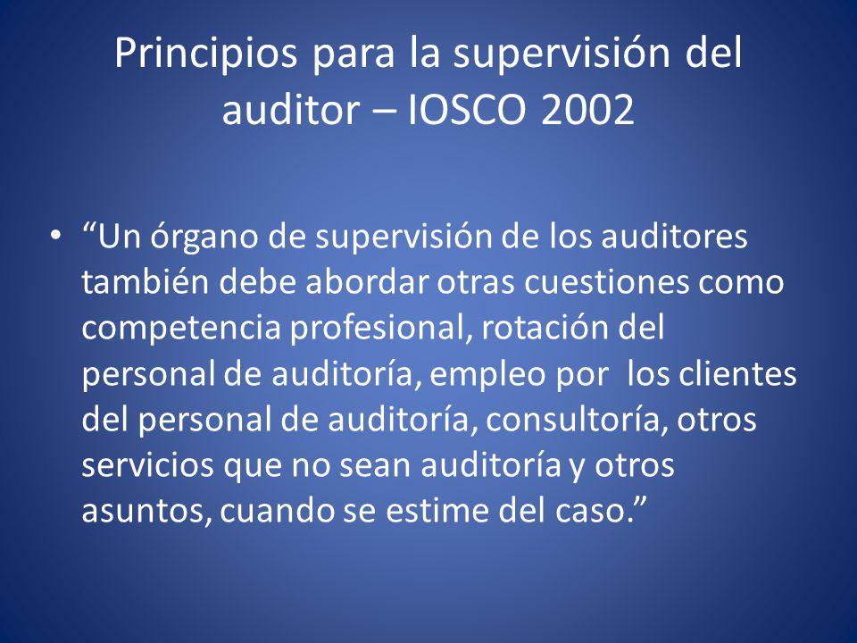 Principios para la supervisión del auditor – IOSCO 2002 V.