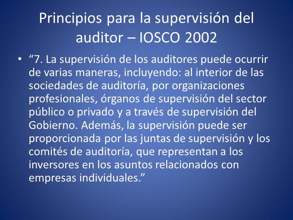 Principios para la supervisión del auditor – IOSCO 2002 8.