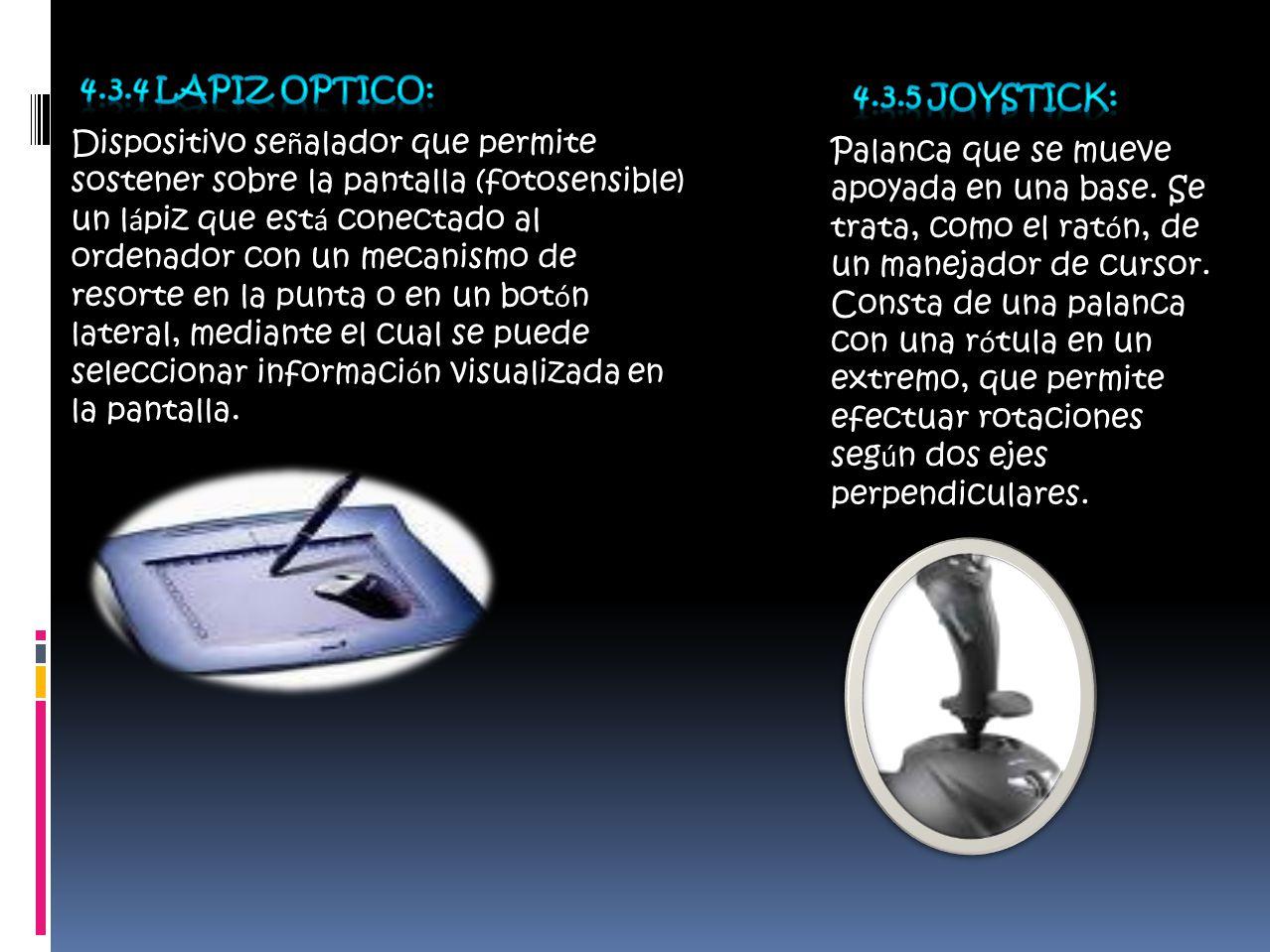 Dispositivo se ñ alador que permite sostener sobre la pantalla (fotosensible) un l á piz que est á conectado al ordenador con un mecanismo de resorte en la punta o en un bot ó n lateral, mediante el cual se puede seleccionar informaci ó n visualizada en la pantalla.