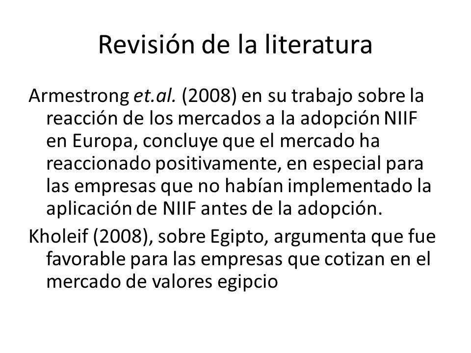 Revisión de la literatura Armestrong et.al. (2008) en su trabajo sobre la reacción de los mercados a la adopción NIIF en Europa, concluye que el merca