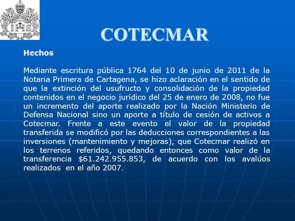 COTECMAR Hechos Mediante escritura pública 1764 del 10 de junio de 2011 de la Notaria Primera de Cartagena, se hizo aclaración en el sentido de que la