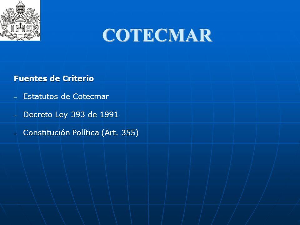 COTECMAR Fuentes de Criterio Estatutos de Cotecmar Decreto Ley 393 de 1991 Constitución Política (Art. 355)