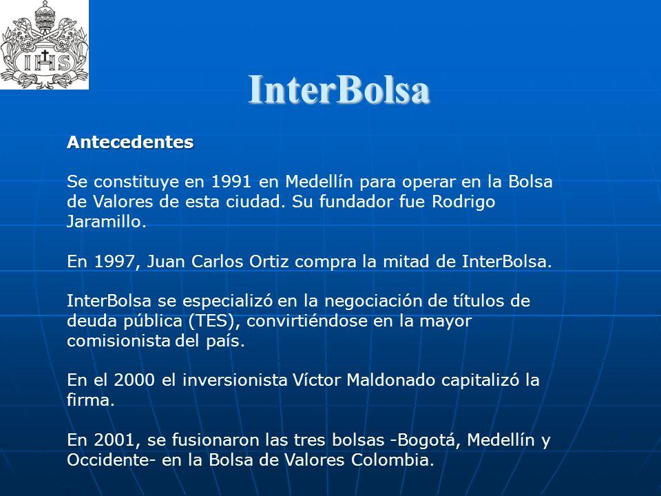 InterBolsa  Antecedentes Se constituye en 1991 en Medellín para operar en la Bolsa de Valores de esta ciudad. Su fundador fue Rodrigo Jaramillo. En 1