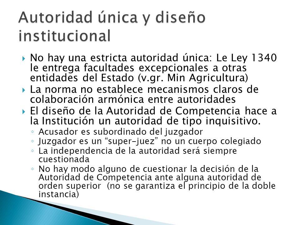 No hay una estricta autoridad única: Le Ley 1340 le entrega facultades excepcionales a otras entidades del Estado (v.gr.