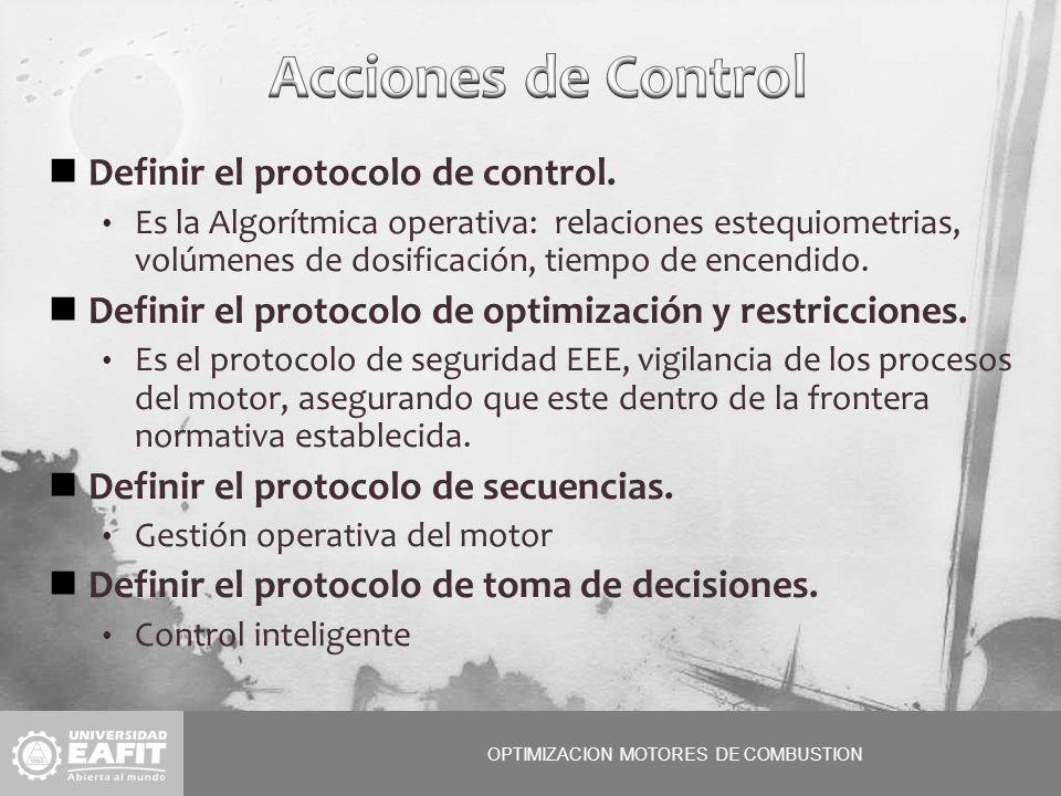 OPTIMIZACION MOTORES DE COMBUSTION Definir el protocolo de control.