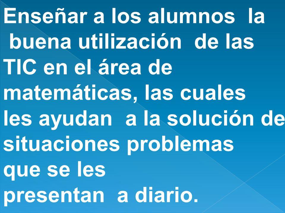 EJES GENERADORES: Pensamiento y sistemas numéricos, pensamiento espacial y sistemas geométricos, pensamientos métricos y sistemas de medidas, pensamiento aleatorio y sistemas de datos, pensamiento variacional y sistemas algebraicos y analíticos