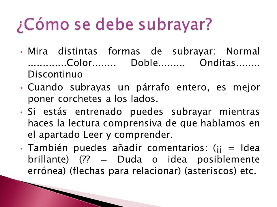 Mira distintas formas de subrayar: Normal.............Color........