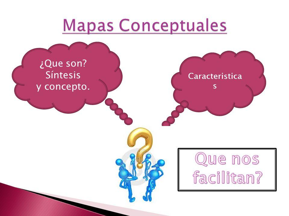 ¿Que son Síntesis y concepto. Caracteristica s