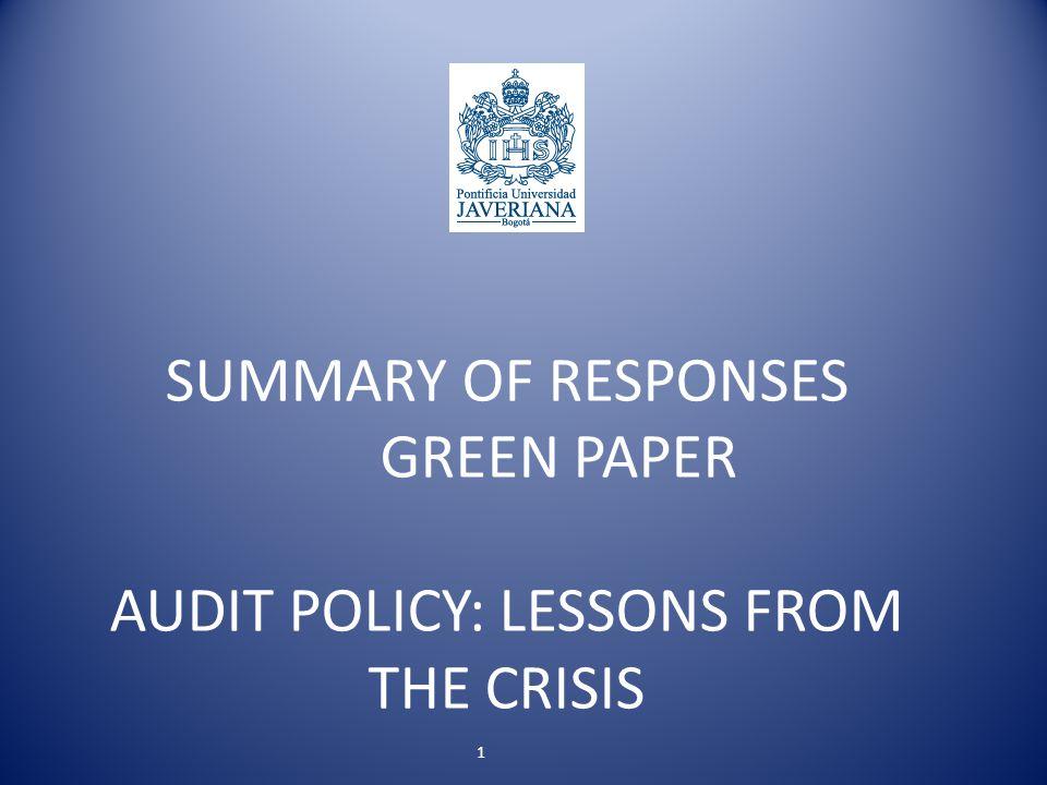 Introducción El 13 de octubre de 2010, la Comisión Europea sometió a comentarios el libro verde titulado Política de auditoría: lecciones de la crisis Este fue el párrafo inicial de ese documento de consulta: HERNANDO BERMÚDEZ GÓMEZ 2