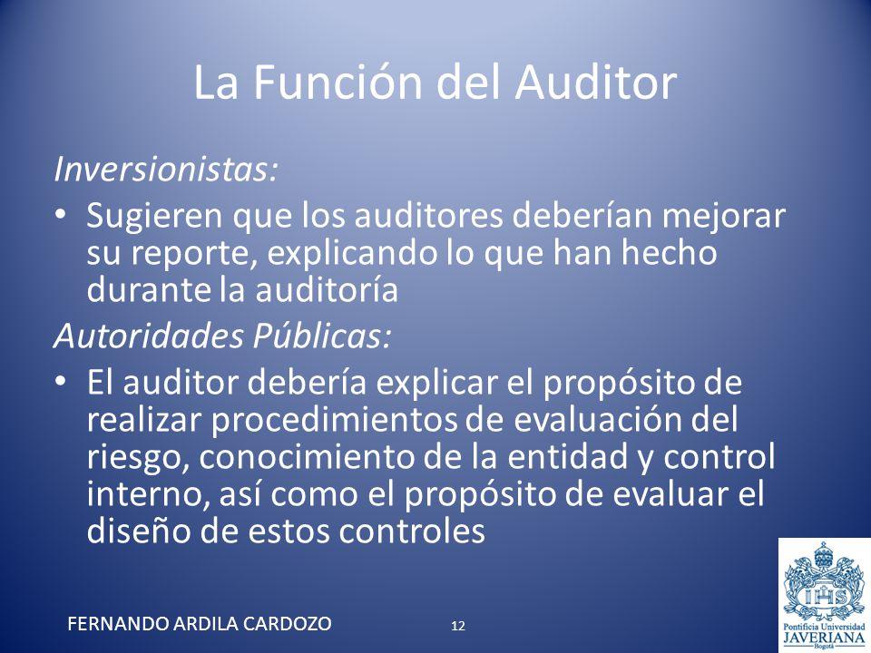 La Función del Auditor Inversionistas: Sugieren que los auditores deberían mejorar su reporte, explicando lo que han hecho durante la auditoría Autori