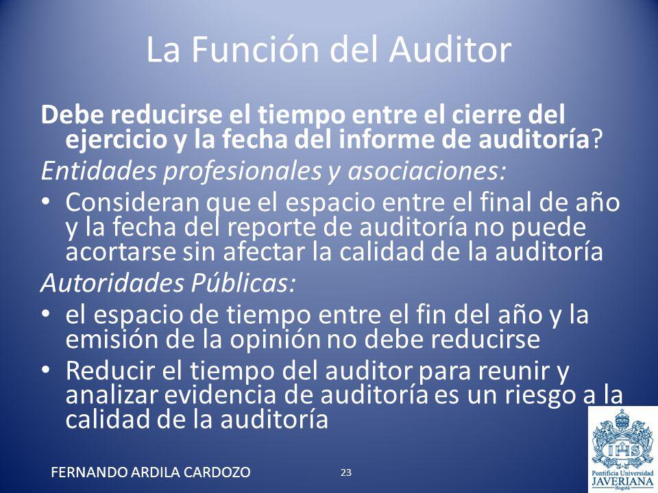 La Función del Auditor Debe reducirse el tiempo entre el cierre del ejercicio y la fecha del informe de auditoría? Entidades profesionales y asociacio