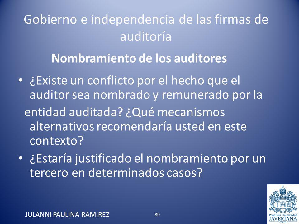 Gobierno e independencia de las firmas de auditoría ¿Existe un conflicto por el hecho que el auditor sea nombrado y remunerado por la entidad auditada