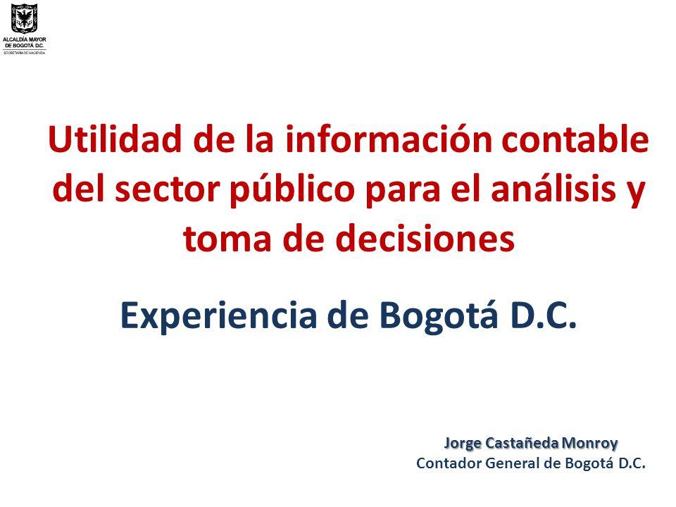 Utilidad de la información contable del sector público para el análisis y toma de decisiones Experiencia de Bogotá D.C.