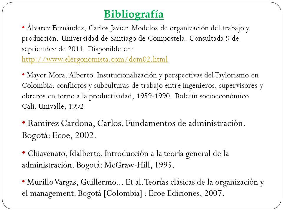 Álvarez Fernández, Carlos Javier. Modelos de organización del trabajo y producción. Universidad de Santiago de Compostela. Consultada 9 de septiembre