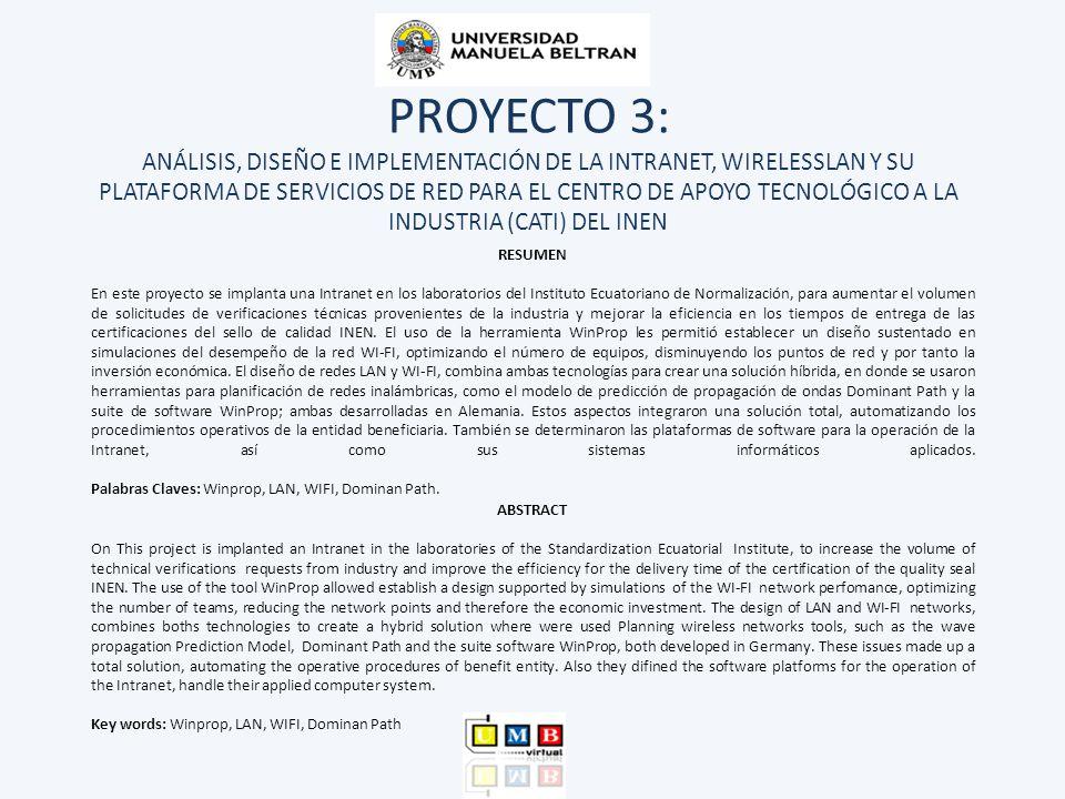 PROYECTO 4: DISEÑO DE UNA INTRANET COMUNITARIA INALÁMBRICA, PARA INTERCONECTAR LAS COMUNIDADES DE LA PARROQUIA DE SANTA ROSA EN LA PROVINCIA DE TUNGURAHUA RESUMEN En este proyecto se diseña una intranet comunitaria inalámbrica para interconectar las comunidades de la parroquia de Santa Rosa en la provincia de Tungurahua, con la finalidad de mejorar la calidad de vida de los habitantes del sector.