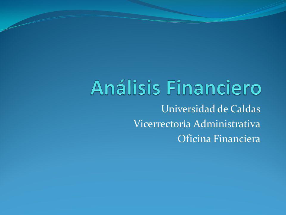 Universidad de Caldas Vicerrectoría Administrativa Oficina Financiera