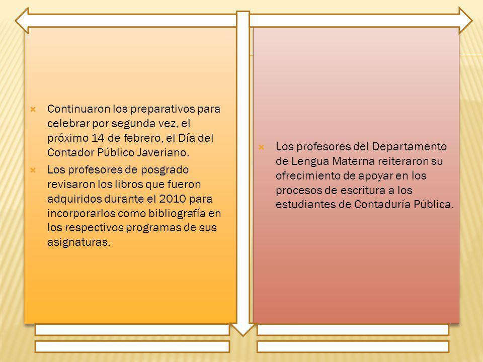 Continuaron los preparativos para celebrar por segunda vez, el próximo 14 de febrero, el Día del Contador Público Javeriano.