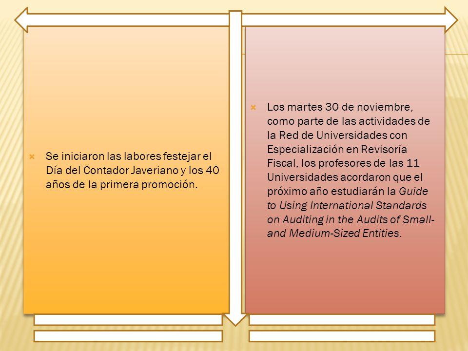 Se iniciaron las labores festejar el Día del Contador Javeriano y los 40 años de la primera promoción.
