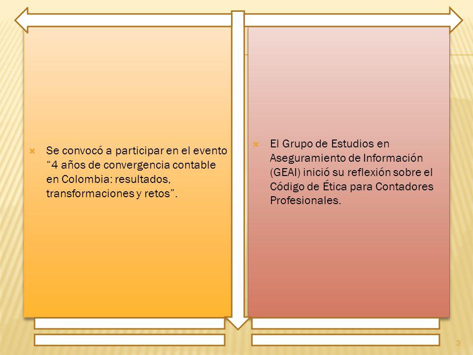 Se convocó a participar en el evento 4 años de convergencia contable en Colombia: resultados, transformaciones y retos.