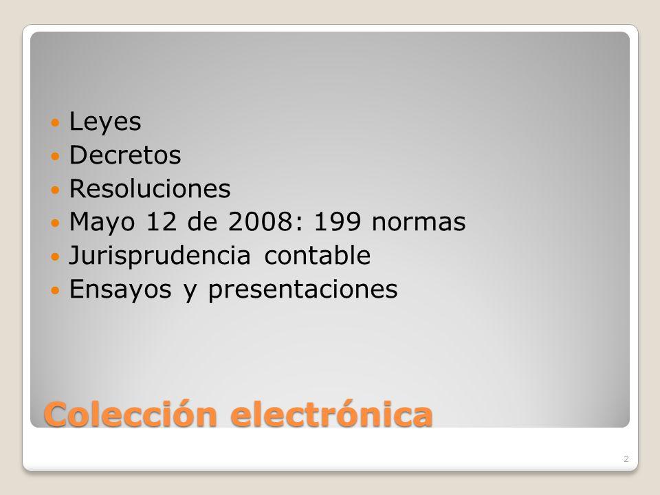 Colección electrónica Leyes Decretos Resoluciones Mayo 12 de 2008: 199 normas Jurisprudencia contable Ensayos y presentaciones 2