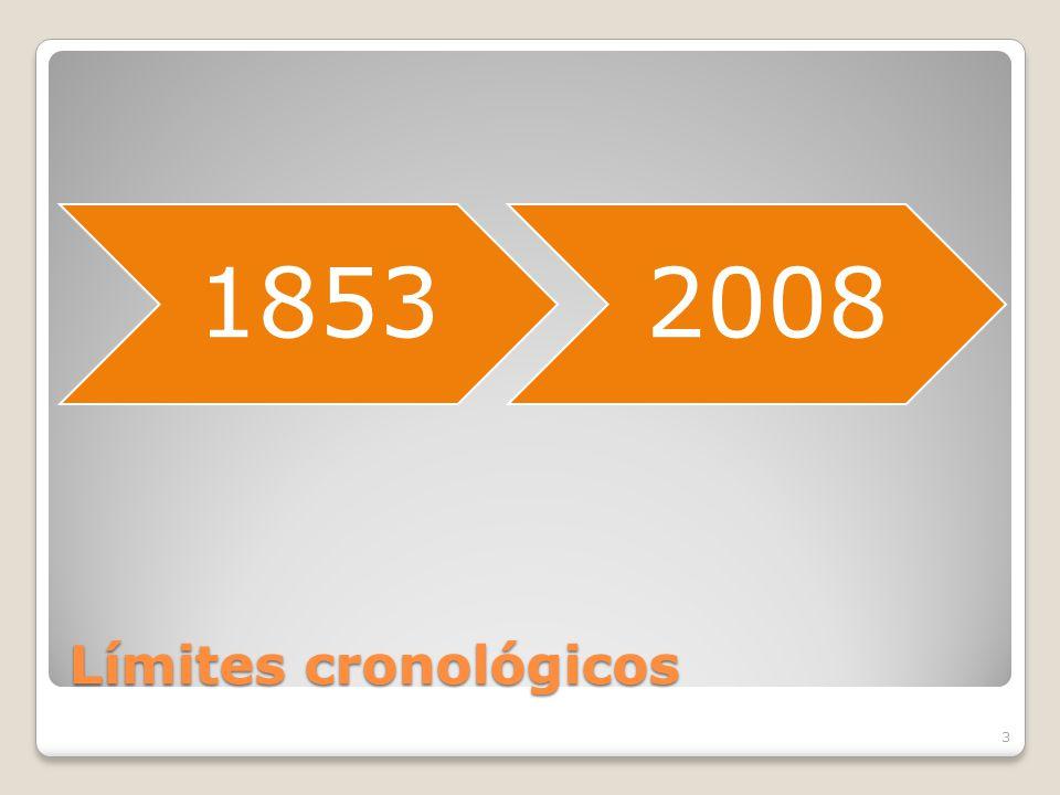 Límites cronológicos 18532008 3