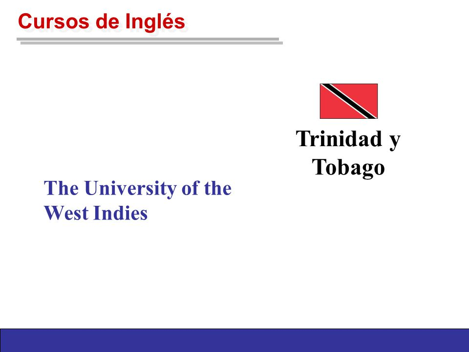 Cursos de Inglés Trinidad y Tobago The University of the West Indies