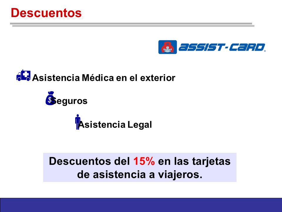 Descuentos del 15% en las tarjetas de asistencia a viajeros.